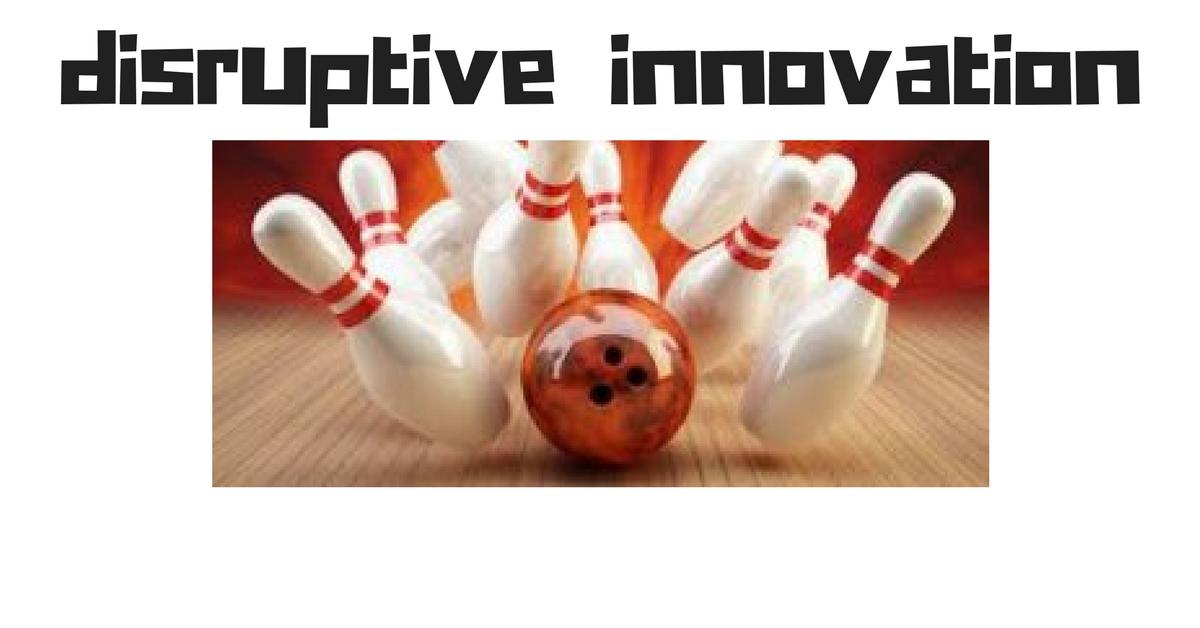 disruptive-innovation-innovazione-dirompente